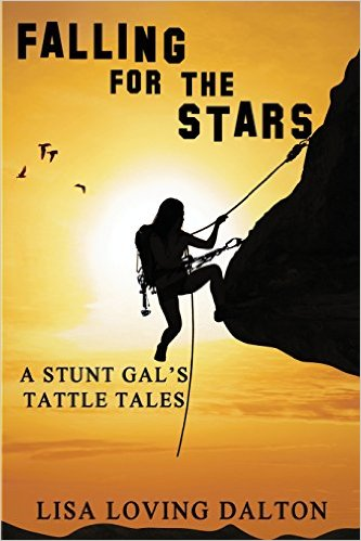 Book cover for Falling for the Stars: A Stunt Gal's Tattle Tales