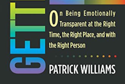 Dr Pat Williams teaches you how to stop emotional blackmail and be emotionally transparent