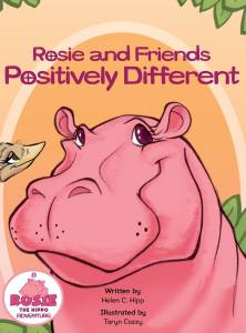 Helen Hipp - Rosie and Friends Positively Different
