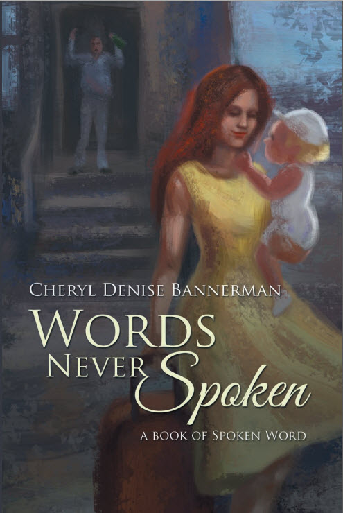 Bookcover for Words Never Spoken: A Book of Spoken Word