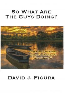 David Figura - So What Are The Guys Doing?