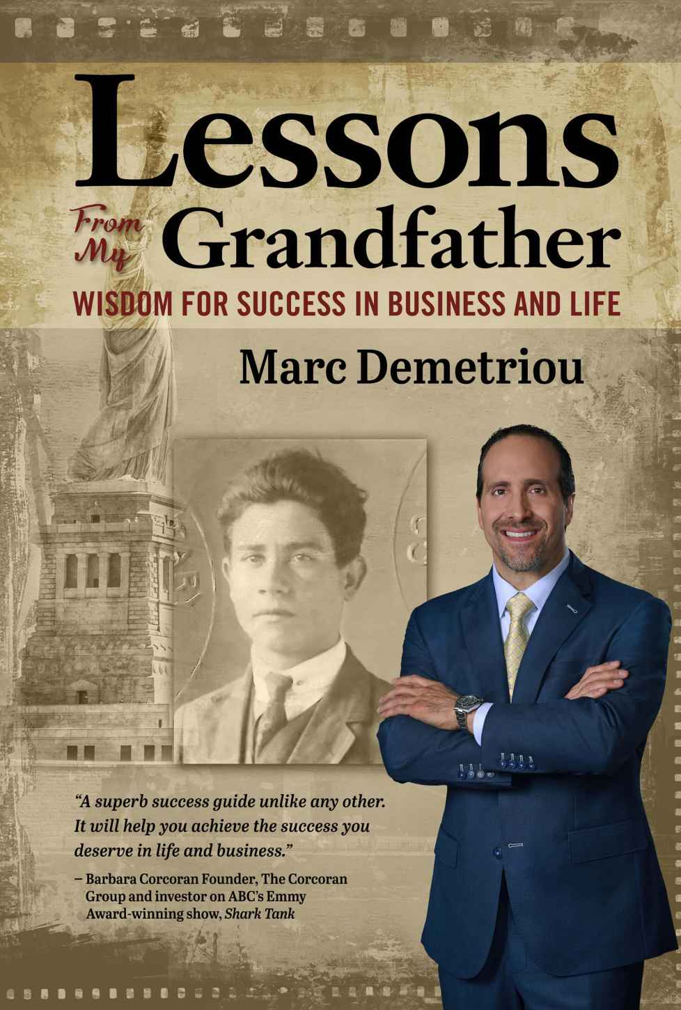 Lessons from my Grandfather: Guest – Marc Demetriou