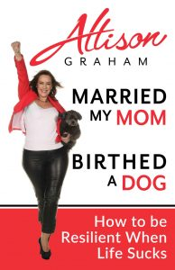 Allison Graham - Married My mom birthed a dog