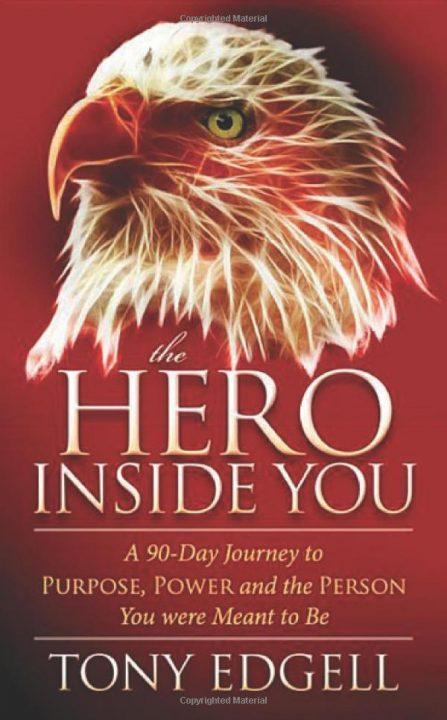 Hero inside you - Tony Edgell