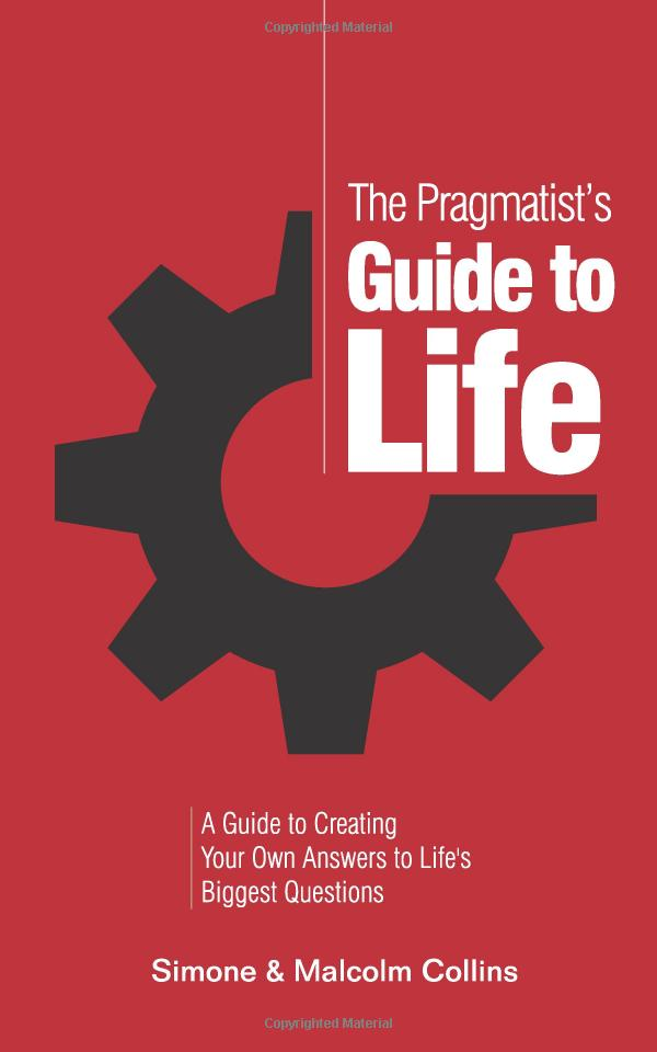 Malcolm and simone collins the pragmatists guide to life james guide to life solutioingenieria Images